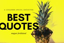 A legjobb angol idézetek magyar fordítással