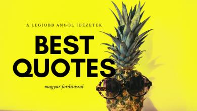Photo of Angol idézetek (magyar fordítással)